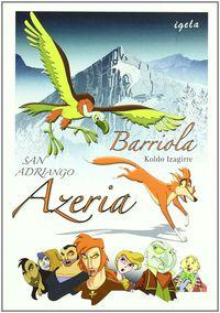 BARRIOLA - SAN ADRIANGO AZERIA