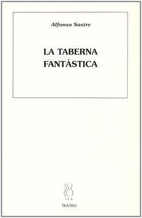 TABERNA FANTASTICA, LA