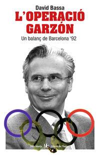 L'operacio Garzon - David Bassa