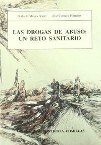 DROGAS DE ABUSO, LAS: UN RETO SANITARIO