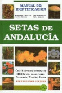 SETAS DE ANDALUCIA - MANUAL DE IDENTIFICACION
