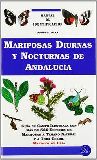 MARIPOSAS DIURNAS Y NOCTURNAS DE ANDALUCIA - MANUAL DE IDENTIFICACION