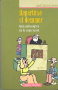 REPARTIRSE EL DESAMOR