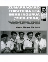 ZUMARRAGAKO TRIKITRIXA ETA BERE INGURUA (1920-2004)