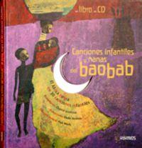 CANCIONES INFANTILES Y NANAS DEL BAOBAB (+CD)