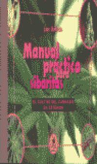 Cultivo Cannabis - Manual Practico Para Sibaritas - Juan Robledo