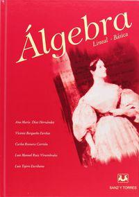 Algebra Lineal Basica - Ana Maria Diaz / Vicente Bargueño