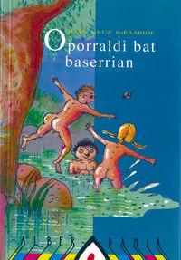 OPORRALDI BAT BASERRIAN