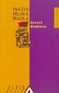 Gerezi Denbora - Inazio Mujika Iraola