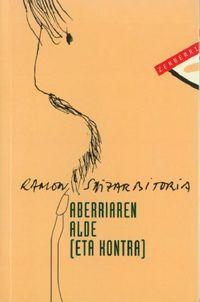 Aberriaren Alde (eta Kontra) - Ramon Saizarbitoria