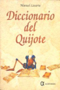 diccionario del quijote - Manuel Lacarta