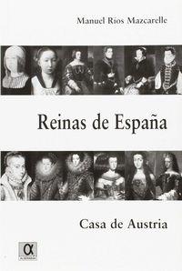 REINAS DE ESPAÑA - CASA AUTSTRIA