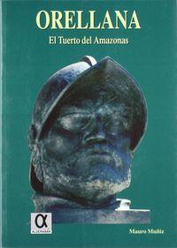 ORELLANA, EL TUERTO DEL AMAZONAS