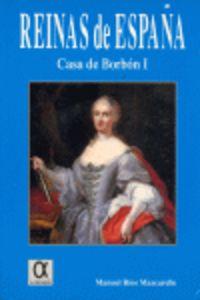 Reinas De España - Casa De Borbon I - Manuel Rios Mazcarelle