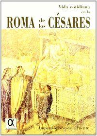 vida cotidiana en la roma de los cesares - Maria Amp Arroyo De La Fuente