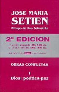 SETIEN - OBRAS COMPLETAS I - DIOS: POLITICA / PAZ