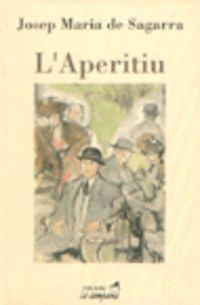 L'aperitiu - Josep Maria De Segarra