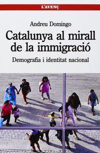 CATALUNYA AL MIRALL DE LA IMMIGRACIO