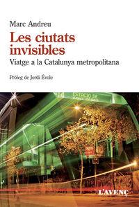Ciutats Invisibles, Les - Marc Andreu Acebal