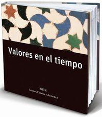 VALORES EN EL TIEMPO - SELLOS DE ESPAÑA Y ANDORRA 2014