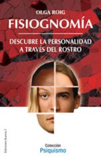 FISIOGNOMIA - DESCUBRE TU PERSONALIDAD A TRAVES DEL ROSTRO