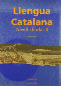 LLENGUA CATALANA - NIVELL LLINDAR 3