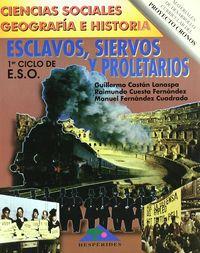 ESO 1 - SOCIALES - ESCLAVOS, SIERVOS