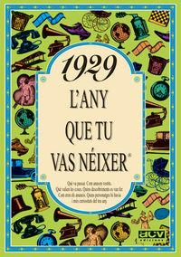 1929 L'ANY QUE TU VAS NEIXER