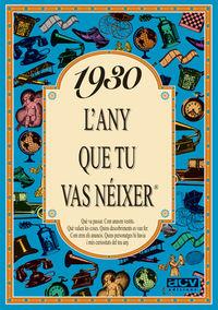 1930 L'ANY QUE TU VAS NEIXER