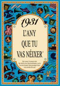 1931 L'ANY QUE TU VAS NEIXER