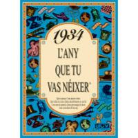 1934 L'ANY QUE TU VAS NEIXER