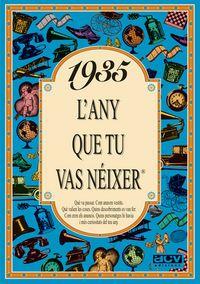 1935 L'any Que Tu Vas Neixer - Rosa Collado Bascompte