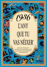 1936 L'ANY QUE TU VAS NEIXER