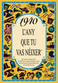 1940 L'ANY QUE TU VAS NEIXER