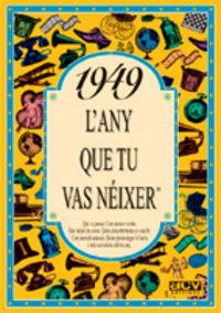 1949 L'any Que Tu Vas Neixer - Rosa Collado Bascompte