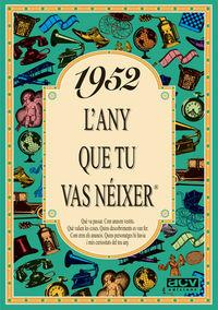 1952 L'ANY QUE TU VAS NEIXER