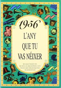 1956 L'any Que Tu Vas Neixer - Rosa Collado Bascompte