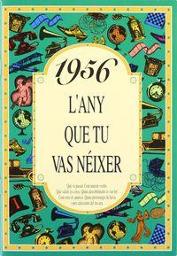 1956 L'ANY QUE TU VAS NEIXER