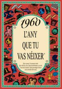 1960 L'any Que Tu Vas Neixer - Rosa Collado Bascompte