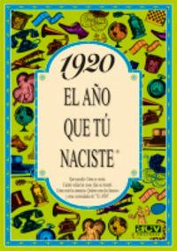 1920 El Año Que Tu Naciste - Rosa Collado Bascompte