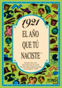 1921 EL AÑO QUE TU NACISTE