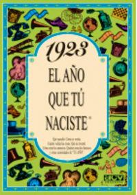 1923 EL AÑO QUE TU NACISTE