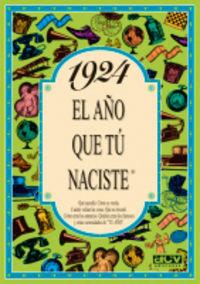 1924 El Año Que Tu Naciste - Rosa Collado Bascompte