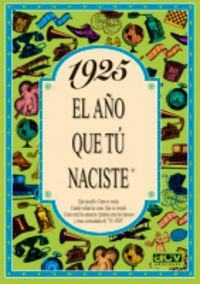 1925 El Año Que Tu Naciste - Rosa Collado Bascompte