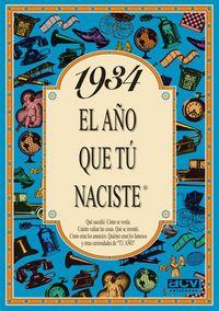 1934 EL AÑO QUE TU NACISTE