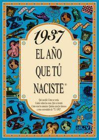 1937 El Año Que Tu Naciste - Rosa Collado Bascompte