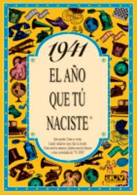 1941 EL AÑO QUE TU NACISTE