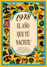1948 El Año Que Tu Naciste - Rosa Collado Bascompte