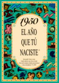 1950 El Año Que Tu Naciste - Rosa Collado Bascompte