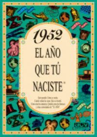 1952 EL AÑO QUE TU NACISTE